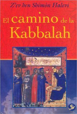 El camino de la Kabbalah (The Way of the Kabbalah)