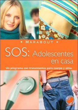 Marabout: SOS Adolescentes en casa