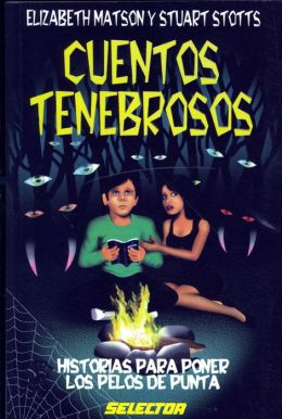 Cuentos Tenebrosos/ Dark Stories