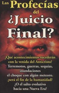 Profecias Del Juicio Final?