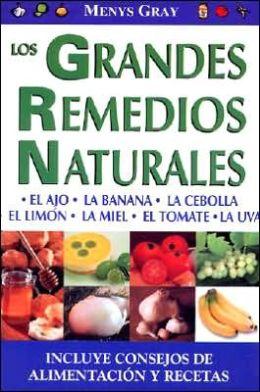 Los Grandes Remedios Naturales