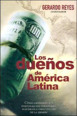 Los Duenos de America Latina