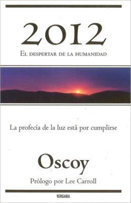 2012: El despertar de la humanidad