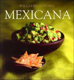 Mexicana (Williams-Sonoma Collection)