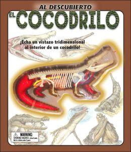 Al descubierto: El Cocodrilo: Uncover a Crocodile