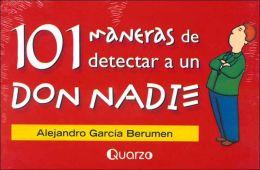 101 Maneras De Detectar A Un Don Nadie