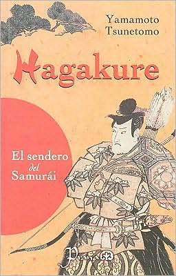 Hagakure: La Senda del Samurai