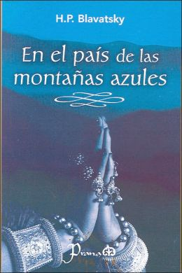 En el pais de las montanas azules (People of the Blue Mountains)
