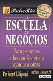 Book Cover Image. Title: Escuela de negocios, Author: Robert T. Kiyosaki