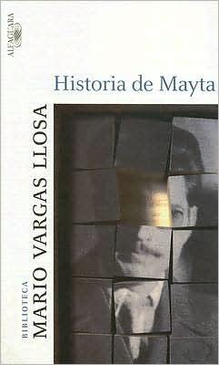 Historia de Mayta (The Real Life of Alejandro Mayta)
