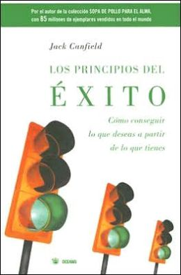 Los principios del exito (The Success Principles)