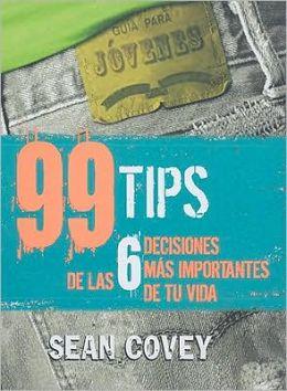 99 tips de las 6 decisiones mas importantes de tu vida