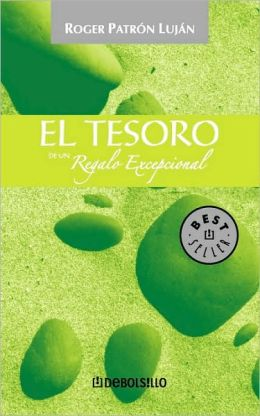 El tesoro de un regalo excepcional/ The Treasure Of An Exceptional Gift