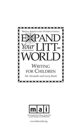 Writing for Children: Ideas and techniques to produce stories that children will love