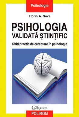 Psihologia validata stiintific (Romanian edition)