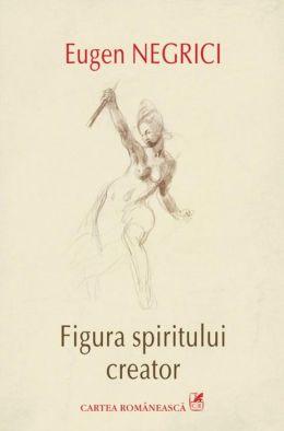 Figura spiritului creator (Romanian edition)