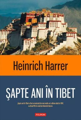 Sapte ani in Tibet (Romanian edition)