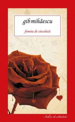 Femeia de ciocolata (Romanian edition)
