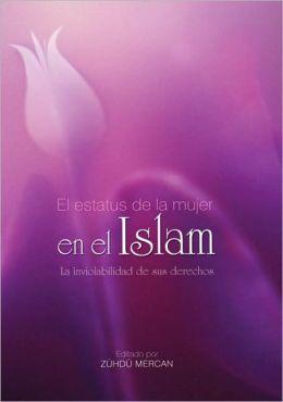 El estatus de la mujer en el Islam: La inviolabilidad de sus derechos