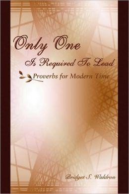 Only One Is Required To Lead - Proverbs For Modern Time