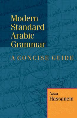 Modern Standard Arabic Grammar: A Concise Guide