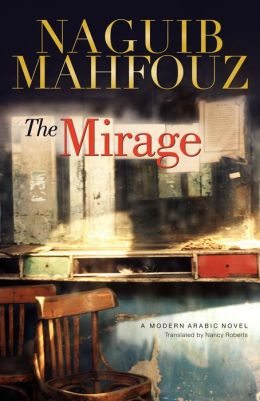 The Mirage: A Modern Arabic Novel