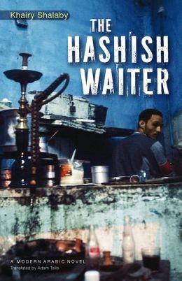 The Hashish Waiter