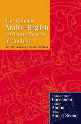 The Concise Arabic-English Lexicon of Verbs in Context