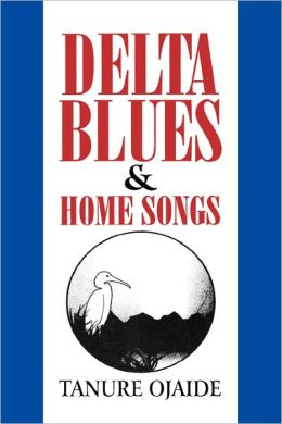 Delta Blues And Other Home Songs