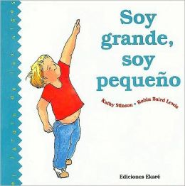 Soy Grande, Soy Pequeno = Big or Little