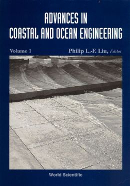 Advances in Coastal and Ocean Engineering, Volume 1