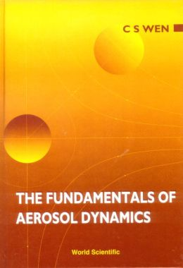 The Fundamentals of Aerosol Dynamics