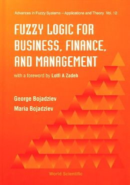 Fuzzy Logic for Business, Financend Management