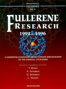 Fullerene Research 1994-1996 Computer-Generated Cross-Indexed Bibiliography of Journal Literature