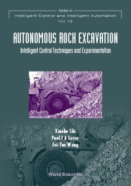 Autonomous Rock Excavation: Intelligent Control Techniques and Experimentation