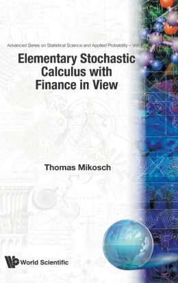 Elementary Stochastic Calculus, with Finance in View