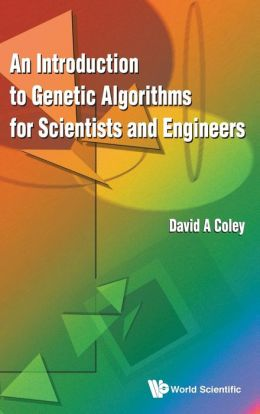 Introduction to Genetic Algorithms for Scientists and Engineersn