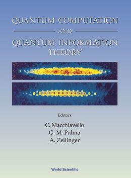 Quantum Computation and Quantum Information Theory, Collected Papers and Notes