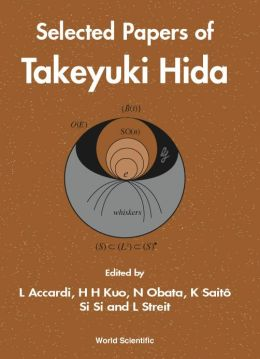 Selected Papers of Takeyuki Hida