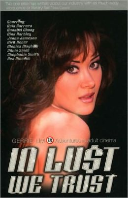 In Lust We Trust: Adventures in Adult Cinema