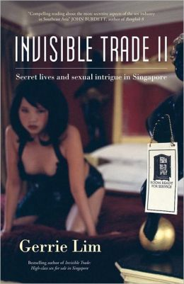 Invisible Trade II: Secrets of the Sex Industry in Singapore