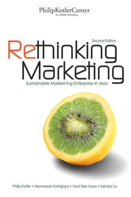 Rethinking Marketing: Sustainable Marketing Enterprise in Asia