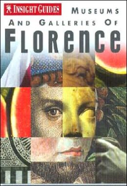 Insight Guides: Museums and Galleries of Florence