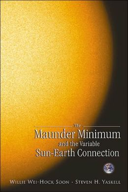 The Maunder Minimum: The Variable Sun-Earth Connection