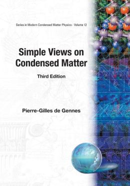 Simple Views on Condensed Matter (3rd Edition)