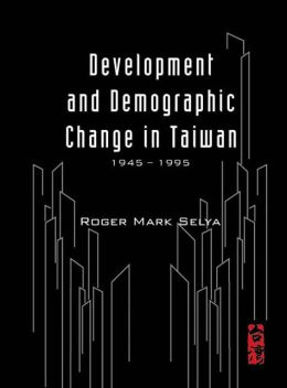Development and Demographic Change in Taiwan (1945-1995)