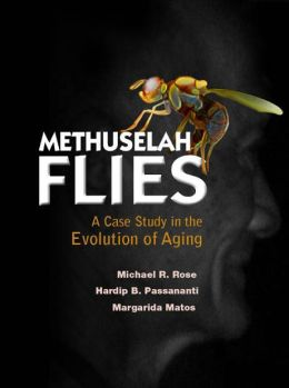 Methuselah Flies: A Case Study in the Evolution of Aging