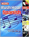 Berlitz Rush Hour Spanish: A Musical Language Course for People On the Go