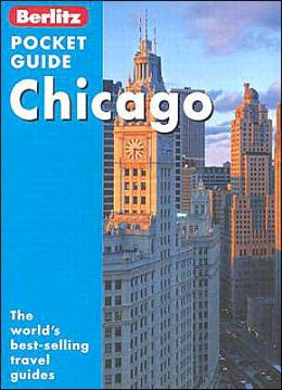 Berlitz Pocket Guide Chicago: The Worlds Best-Selling Travel Guides