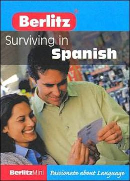 Berlitz Mini Guide to Surviving in Spanish